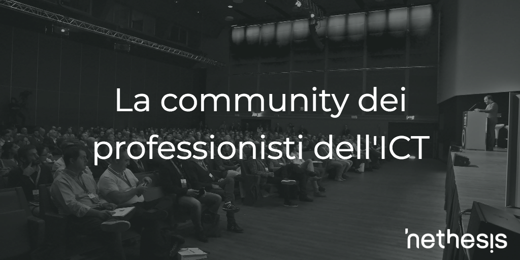 La community dei professionisti dell'ICT